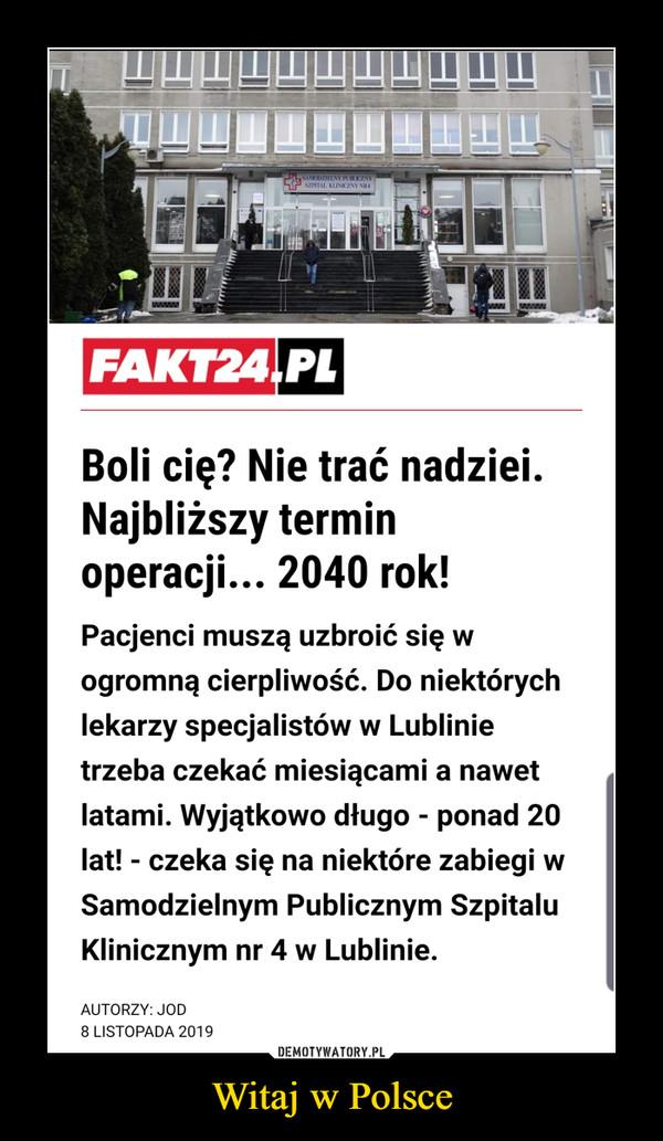 Witaj w Polsce –