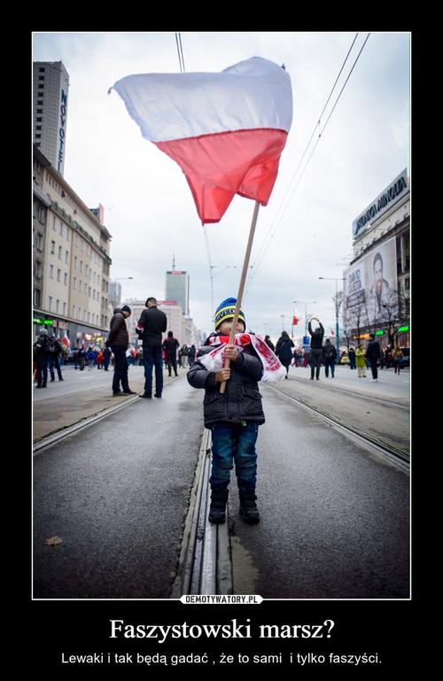Faszystowski marsz?