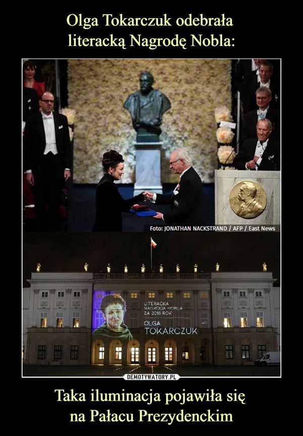 Taka iluminacja pojawiła się na Pałacu Prezydenckim –  Olga Tokarczuk Literacka nagroda nobla 2018