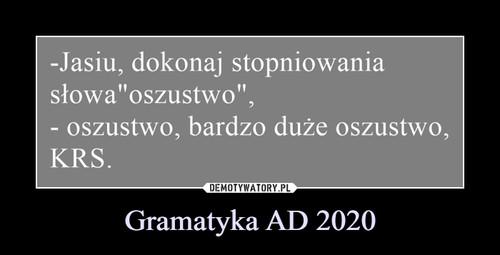 Gramatyka AD 2020