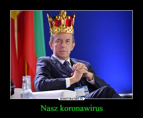 Nasz koronawirus –