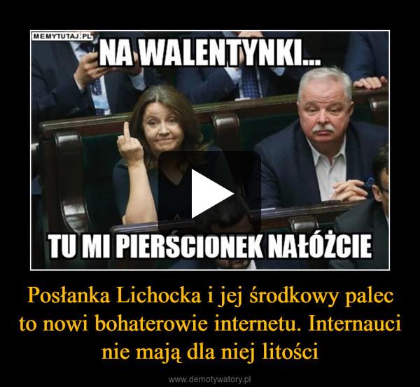 Posłanka Lichocka i jej środkowy palec to nowi bohaterowie internetu. Internauci nie mają dla niej litości –