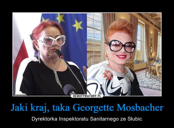 Jaki kraj, taka Georgette Mosbacher – Dyrektorka Inspektoratu Sanitarnego ze Słubic
