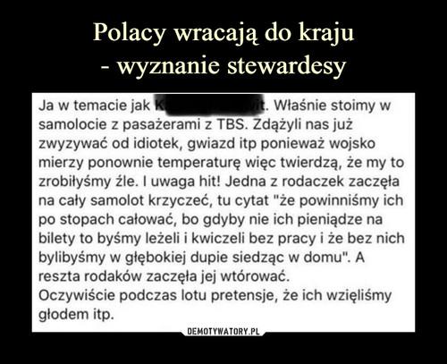 Polacy wracają do kraju - wyznanie stewardesy