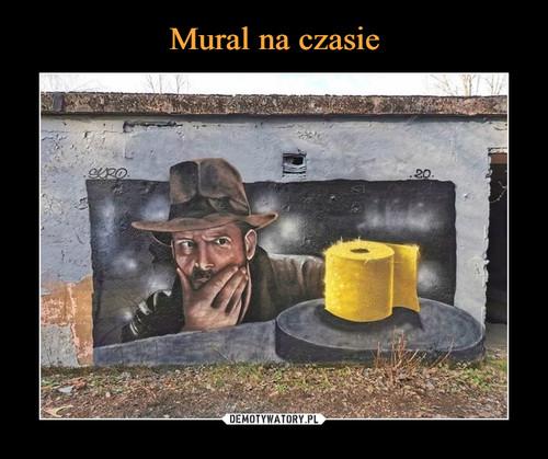 Mural na czasie