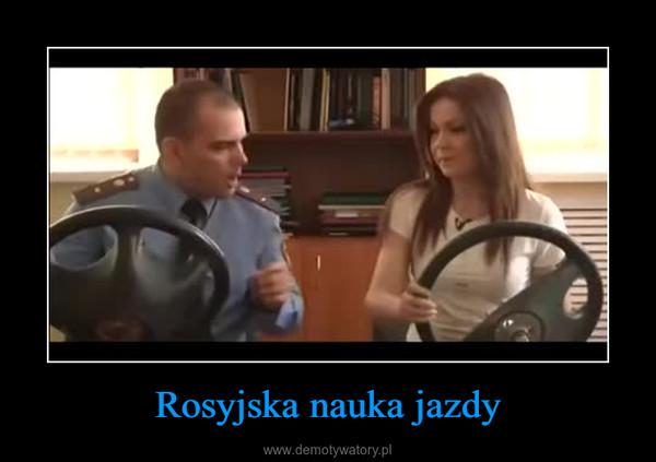 Rosyjska nauka jazdy –