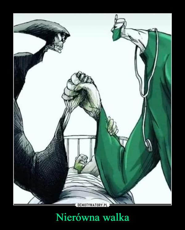 Nierówna walka –