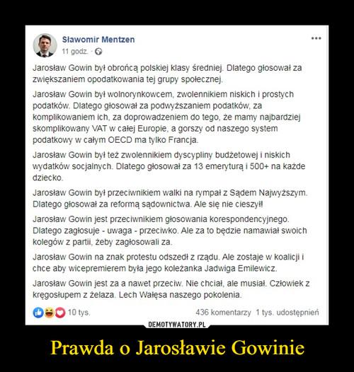 Prawda o Jarosławie Gowinie