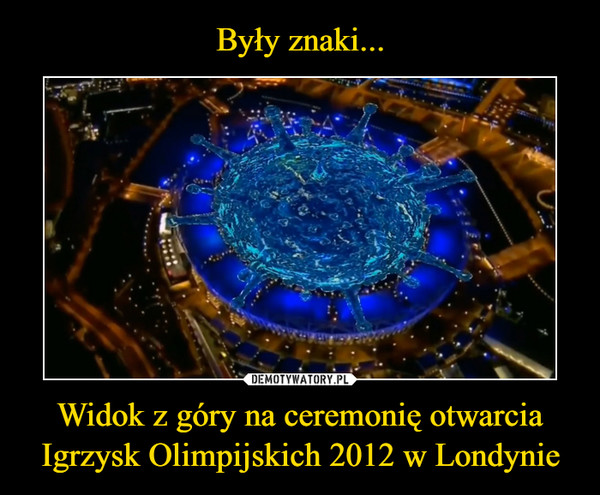 Widok z góry na ceremonię otwarcia Igrzysk Olimpijskich 2012 w Londynie –