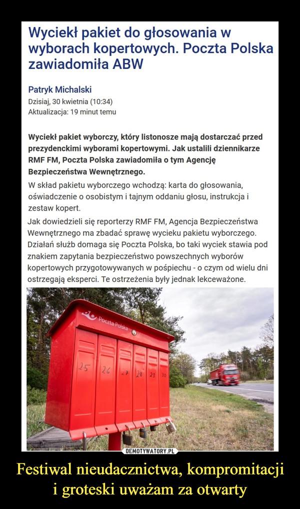 Festiwal nieudacznictwa, kompromitacji i groteski uważam za otwarty –  Wyciekł pakiet do głosowania w wyborach kopertowych. Poczta Polska zawiadomiła ABWPatryk MichalskiDzisiaj, 30 kwietnia (10:34)Aktualizacja: 19 minut temuWyciekł pakiet wyborczy, który listonosze mają dostarczać przed prezydenckimi wyborami kopertowymi. Jak ustalili dziennikarze RMF FM, Poczta Polska zawiadomiła o tym Agencję Bezpieczeństwa Wewnętrznego.W skład pakietu wyborczego wchodzą: karta do głosowania, oświadczenie o osobistym i tajnym oddaniu głosu, instrukcja i zestaw kopert.Jak dowiedzieli się reporterzy RMF FM, Agencja Bezpieczeństwa Wewnętrznego ma zbadać sprawę wycieku pakietu wyborczego. Działań służb domaga się Poczta Polska, bo taki wyciek stawia pod znakiem zapytania bezpieczeństwo powszechnych wyborów kopertowych przygotowywanych w pośpiechu - o czym od wielu dni ostrzegają eksperci. Te ostrzeżenia były jednak lekceważone.
