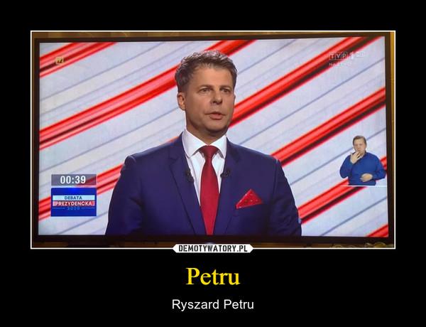 Petru – Ryszard Petru