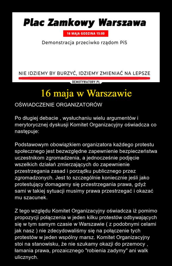 16 maja w Warszawie