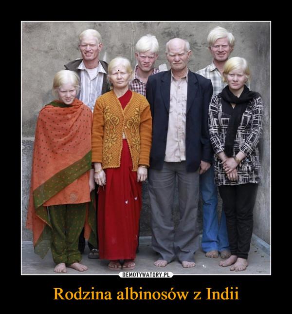 Rodzina albinosów z Indii –