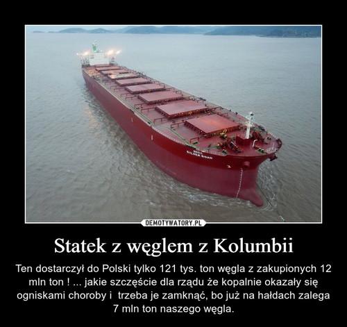 Statek z węglem z Kolumbii