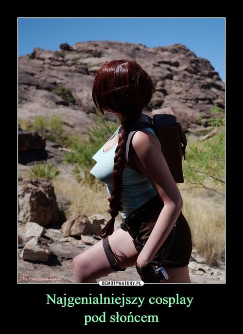 Najgenialniejszy cosplay  pod słońcem