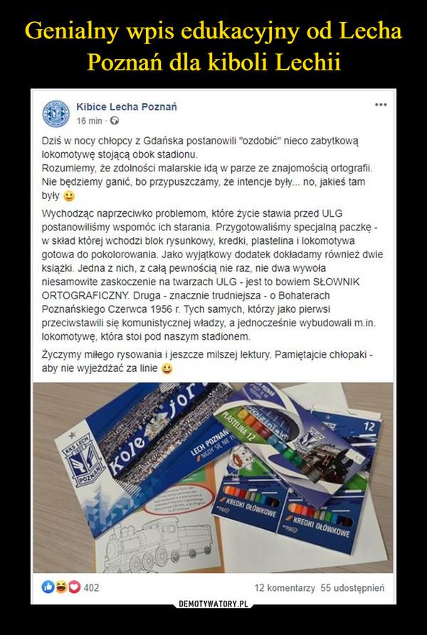 Genialny wpis edukacyjny od Lecha Poznań dla kiboli Lechii