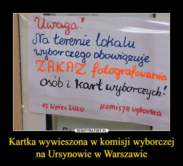 Kartka wywieszona w komisji wyborczej na Ursynowie w Warszawie –