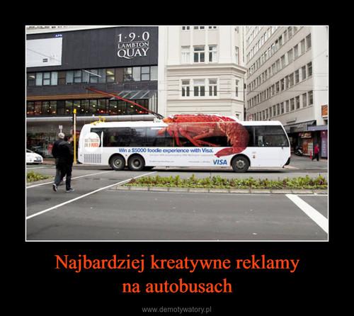 Najbardziej kreatywne reklamy na autobusach