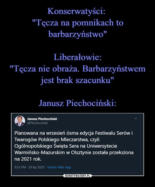 """Konserwatyści:  """"Tęcza na pomnikach to barbarzyństwo""""  Liberałowie: """"Tęcza nie obraża. Barbarzyństwem jest brak szacunku""""  Janusz Piechociński:"""