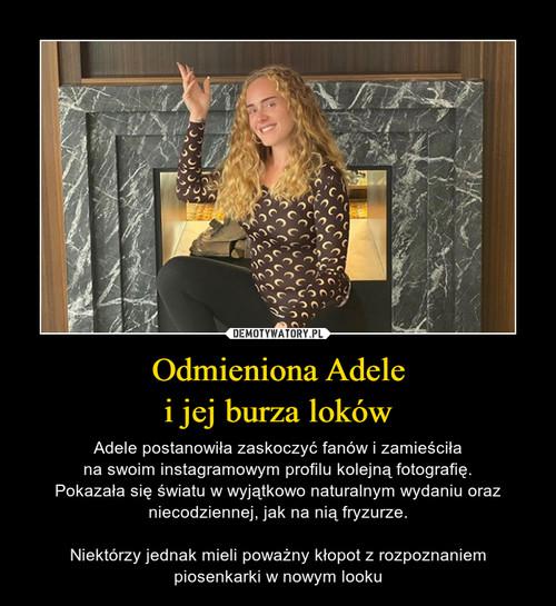 Odmieniona Adele i jej burza loków