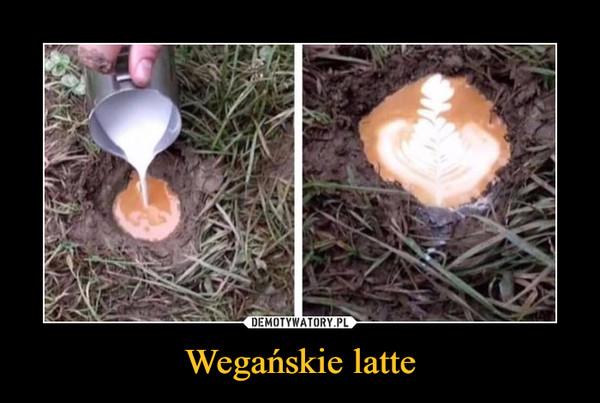 Wegańskie latte –