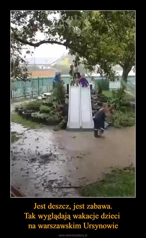 Jest deszcz, jest zabawa.Tak wyglądają wakacje dzieci na warszawskim Ursynowie –