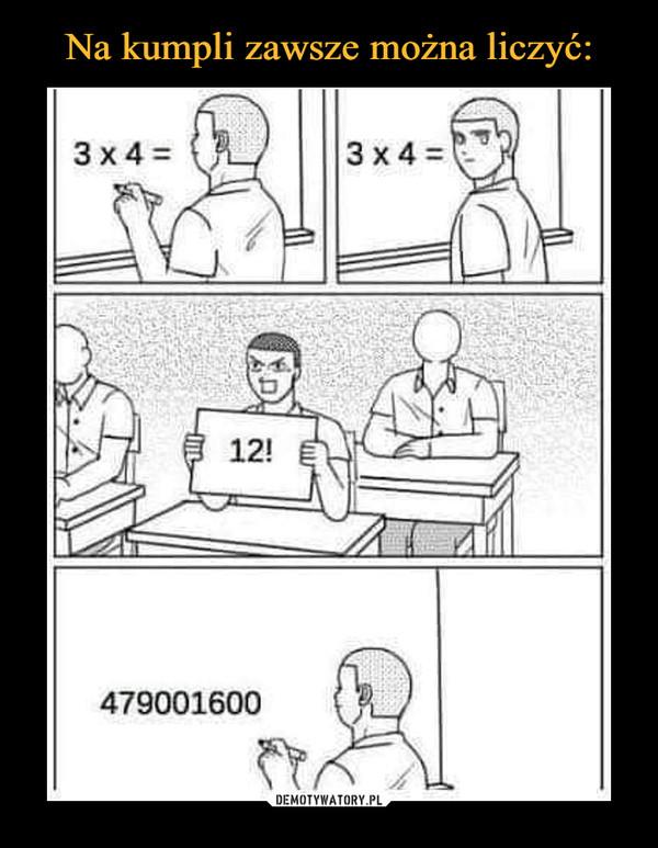 –  3x4=12!479001600