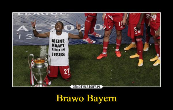 Brawo Bayern –