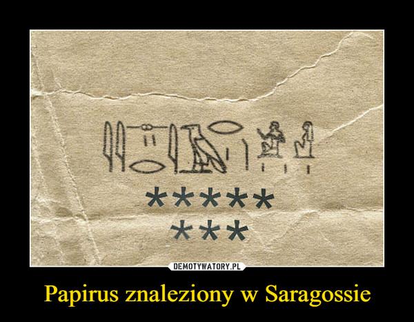 Papirus znaleziony w Saragossie –