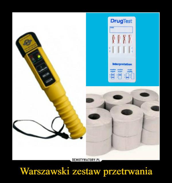 Warszawski zestaw przetrwania –