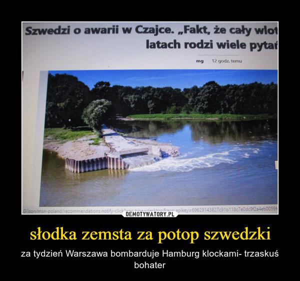 słodka zemsta za potop szwedzki