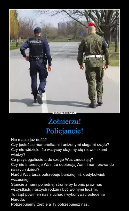 Żołnierzu! Policjancie!