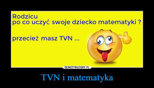 TVN i matematyka