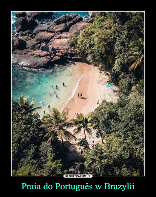Praia do Português w Brazylii