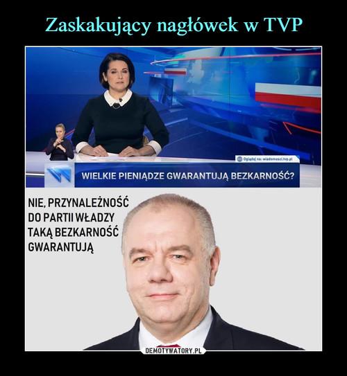 Zaskakujący nagłówek w TVP