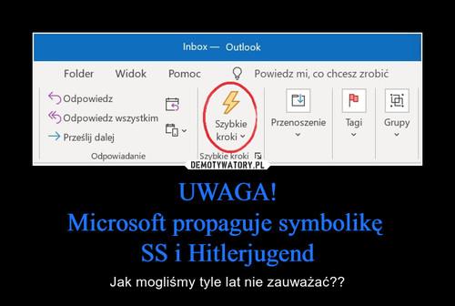 UWAGA! Microsoft propaguje symbolikę  SS i Hitlerjugend