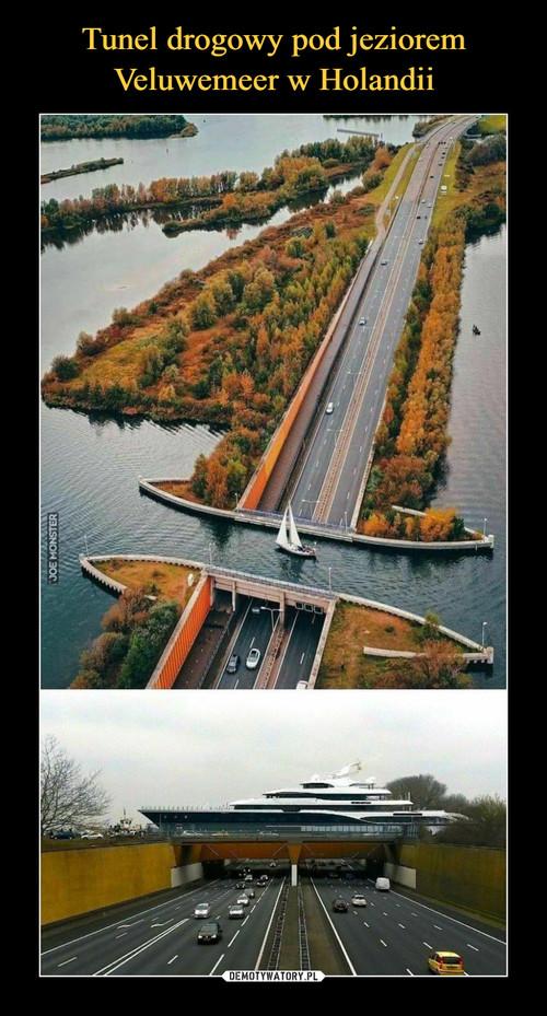 Tunel drogowy pod jeziorem Veluwemeer w Holandii
