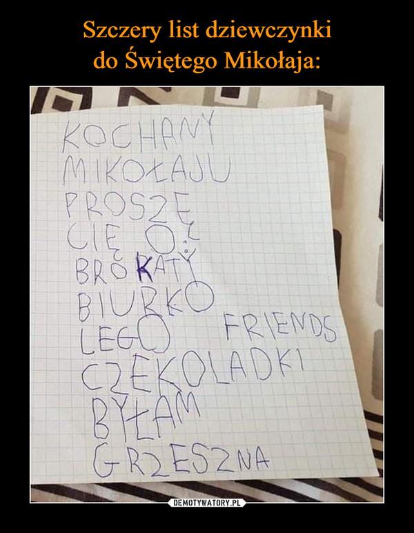 Szczery list dziewczynki do Świętego Mikołaja: