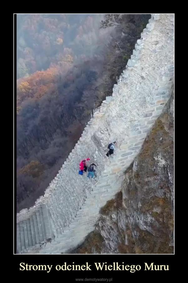 Stromy odcinek Wielkiego Muru –