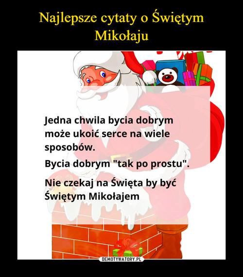 Najlepsze cytaty o Świętym Mikołaju