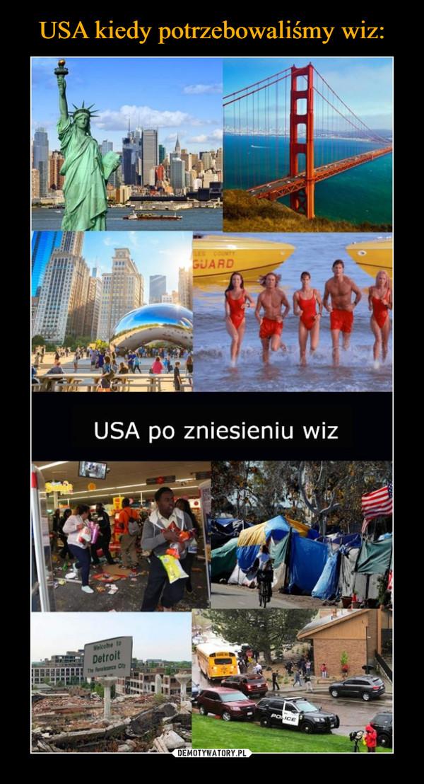 –  USA po zniesieniu wiz
