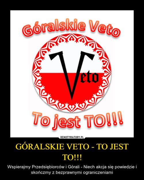 GÓRALSKIE VETO - TO JEST TO!!!