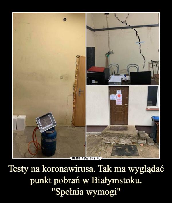 """Testy na koronawirusa. Tak ma wyglądać punkt pobrań w Białymstoku.""""Spełnia wymogi"""" –"""