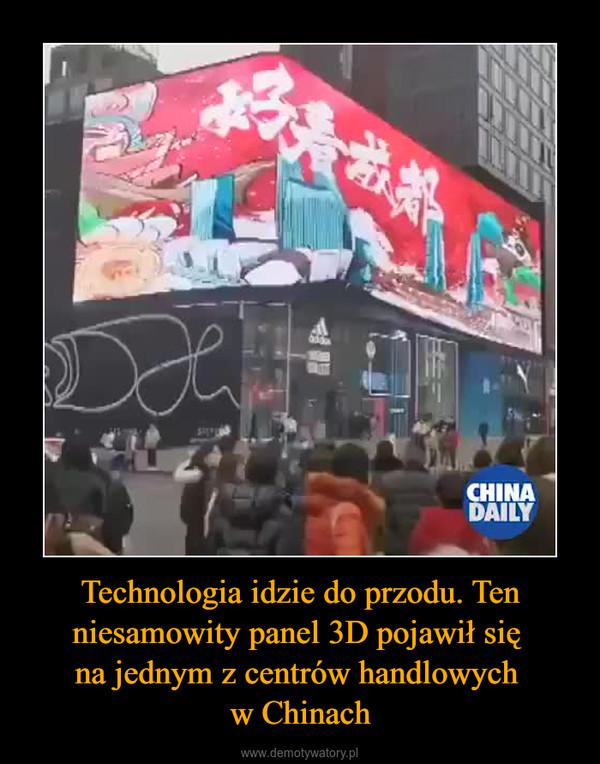 Technologia idzie do przodu. Ten niesamowity panel 3D pojawił się na jednym z centrów handlowych w Chinach –