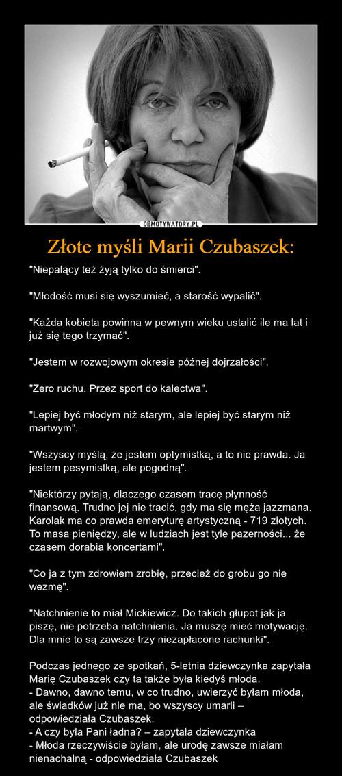 Złote myśli Marii Czubaszek: