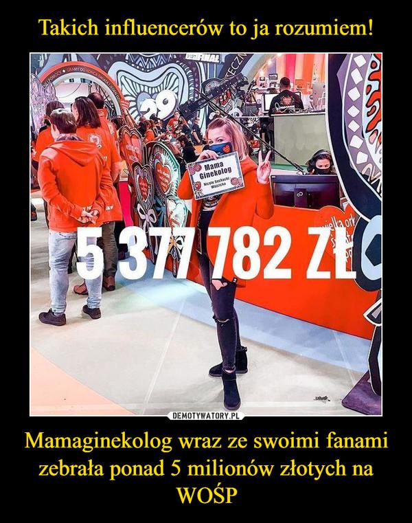 Mamaginekolog wraz ze swoimi fanami zebrała ponad 5 milionów złotych na WOŚP –