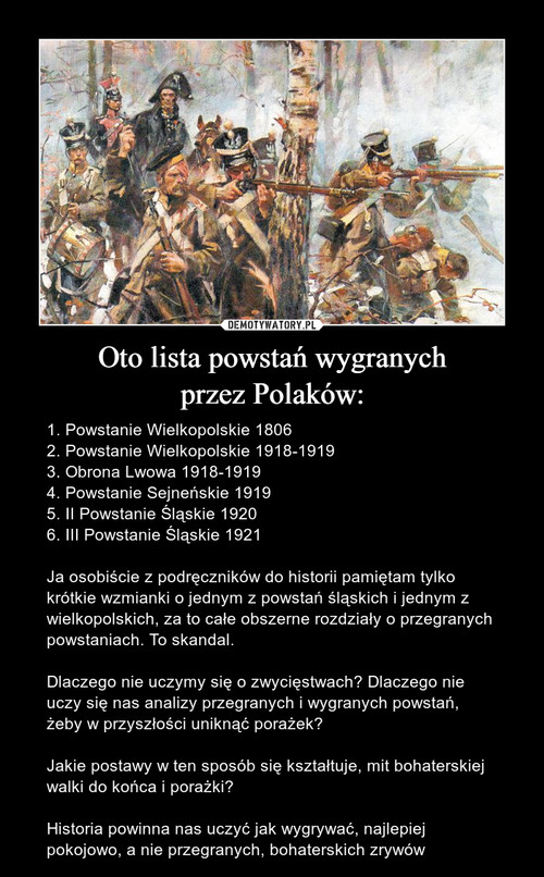 Oto lista powstań wygranych przez Polaków: