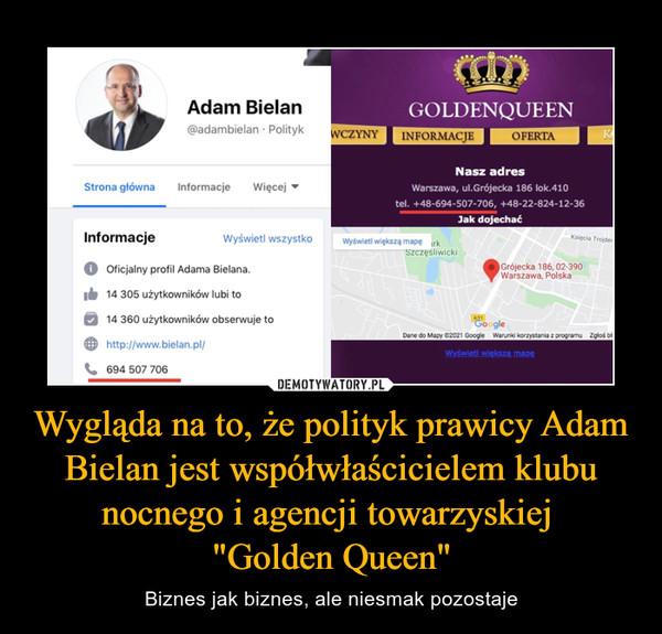 """Wygląda na to, że polityk prawicy Adam Bielan jest współwłaścicielem klubu nocnego i agencji towarzyskiej """"Golden Queen"""" – Biznes jak biznes, ale niesmak pozostaje"""