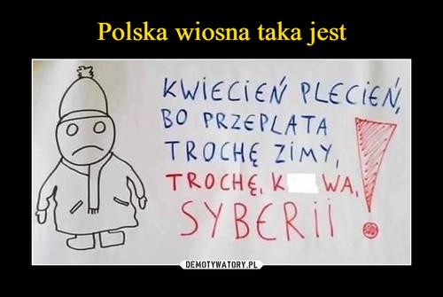 Polska wiosna taka jest