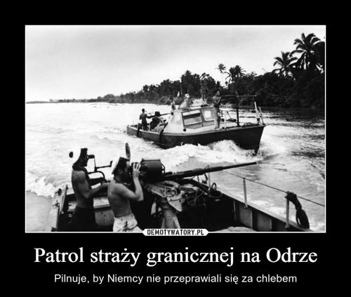 Patrol straży granicznej na Odrze